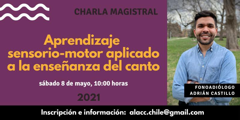 CHARLA MAGISTRAL: APRENDIZAJE SENSORIO-MOTOR APLICADO A LA ENSEÑANZA DEL CANTO