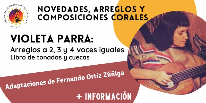 Lee más sobre el artículo Canciones de Violeta Parra y arreglos de Cuecas y Tonadas Chilenas